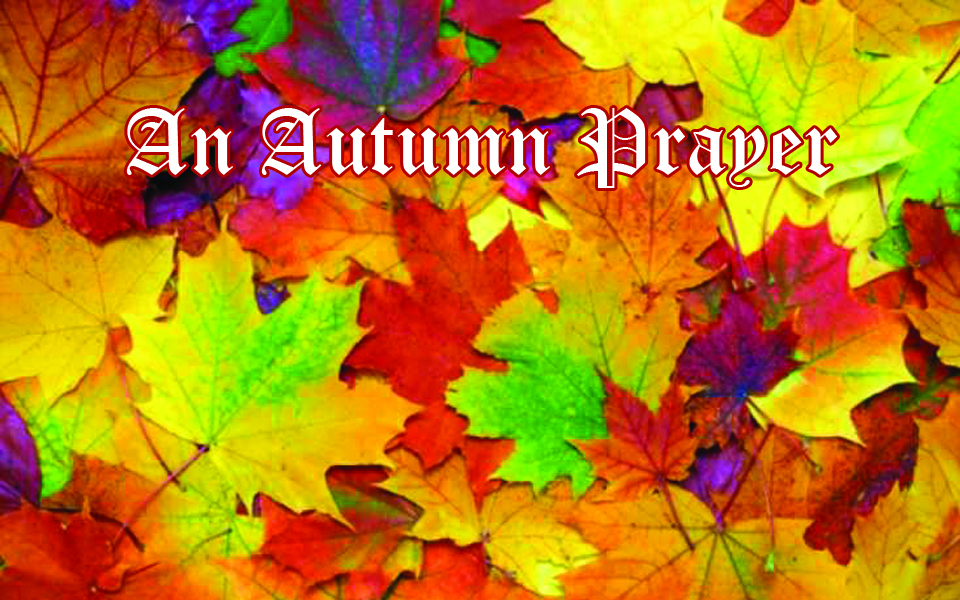 Autumn Prayer_960x600